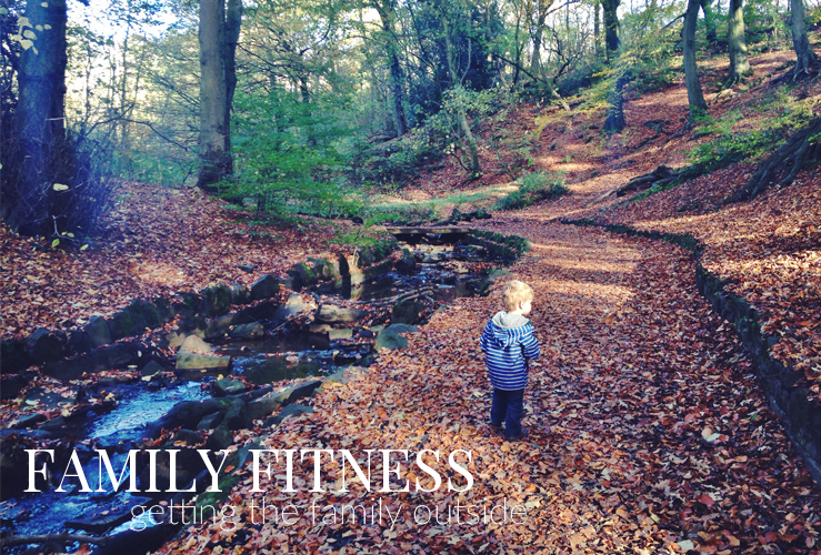 FAMILY FITNESS | GETTING THE FAMILY OUTSIDE