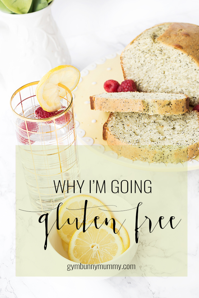 Giving up gluten | Why I'm going gluten-free @gymbunnymum