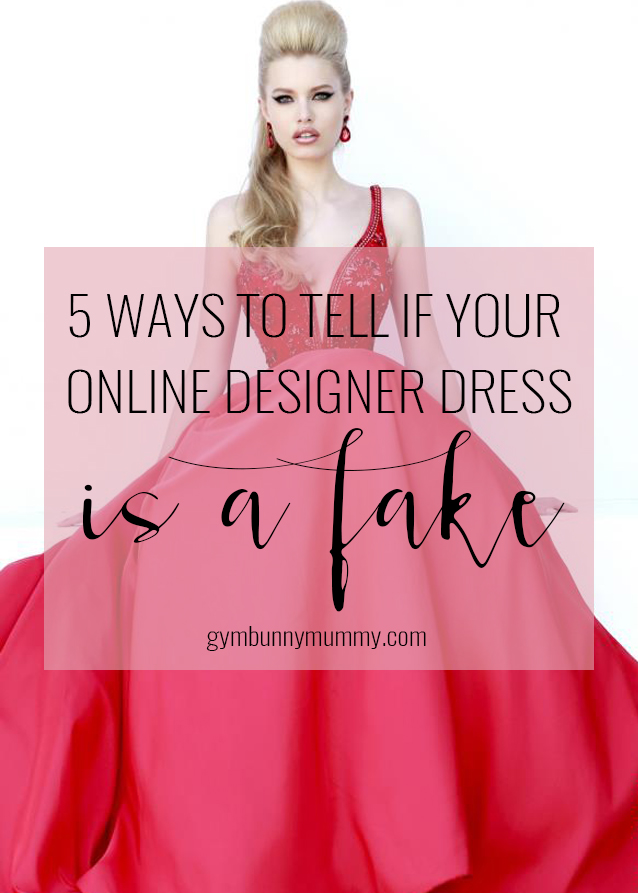 5-ways-to-tell-ig-your-designer-dress-is-a-fake