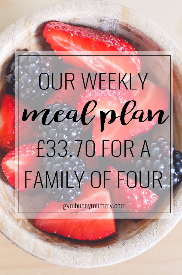Our weekly meal plan, £33.70 for a family of four