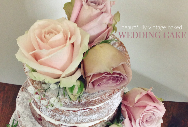 A NAKED WEDDING CAKE AND VINTAGE TEAROOMS